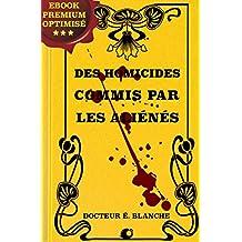 Des homicides commis par les aliénés (French Edition)