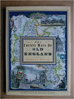 Book County Maps of Old England, The by Thomas Moule (1-Aug-1990)
