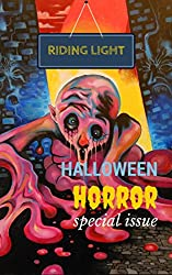 Riding Light: Halloween Horror: Special Issue (Special Issue 1)