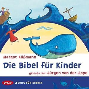 Die Bibel für Kinder Hörbuch