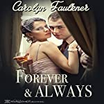 Forever and Always | Carolyn Faulkner