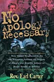 img - for NO APOLOGY NECESSARY by CARTER EARL (9-Jan-2002) Paperback book / textbook / text book