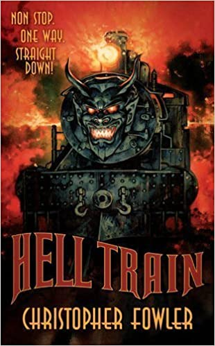 Book Hell Train by Christopher Fowler ( 2012 )