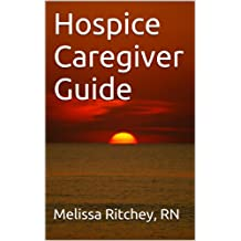 Hospice Caregiver Guide