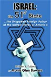 Israel: the 51st State, Morris Bowers, 0595358918