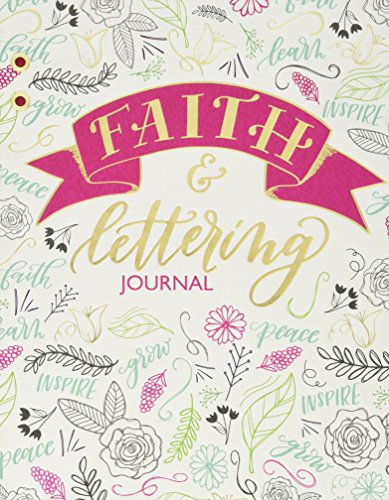 Faith & Lettering Journal (Deluxe Signature Journal) (Deluxe Signature Journals)