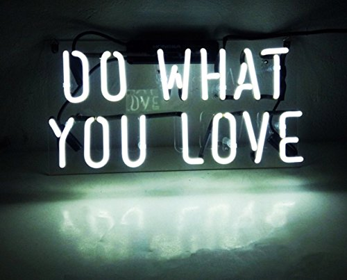 ''Do What You Love' Fashion Handcraft Real Glass Tubes Neon Light Sign 14x7!!! (Neon Glass Tube)