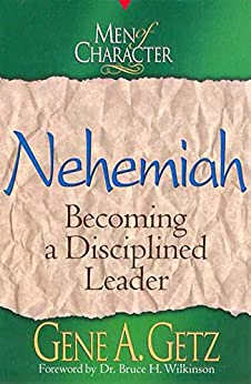 Free Download From Chapters «Men of Character: Nehemiah»