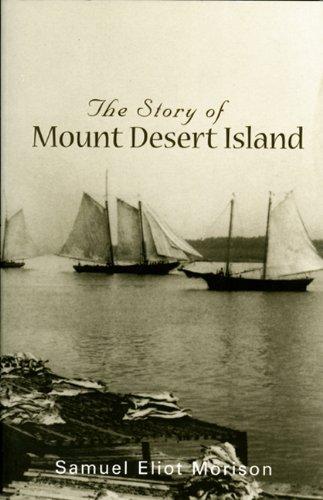 Mount Desert Island (Story of Mount Desert Island)