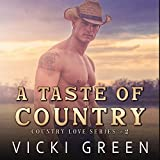 A Taste of Country: Country Love Series 2, Book 2