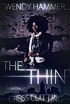 The Thin (Cross Cutting Book 1)