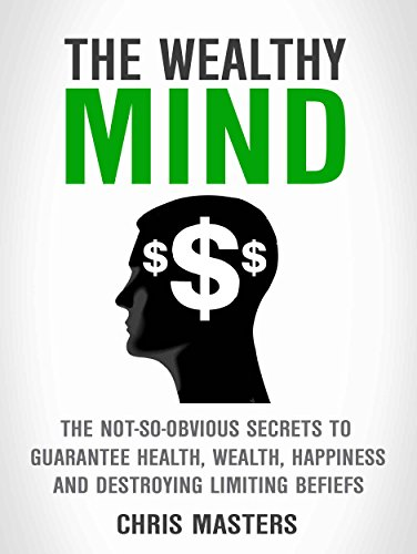 The Wealthy Mind by Chris Masters ebook deal