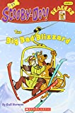 img - for The Big Bad Blizzard (Scooby-Doo Reader, No. 21) book / textbook / text book