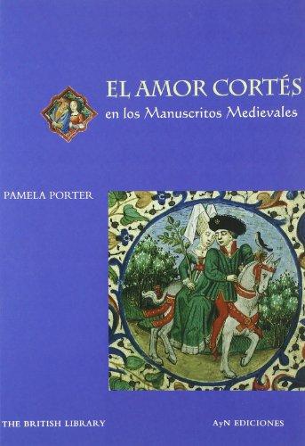 Descargar Libro Amor Cortes En Los Manuscritos Medievales, El Pamela Porter