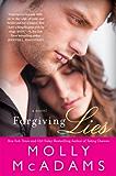 Forgiving Lies: A Novel