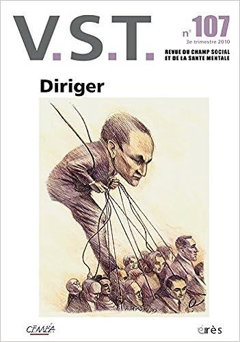 Téléchargement VST, N° 107, 3e trimestre : Diriger pdf, epub