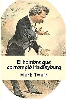 El hombre que corrompió Hadleyburg:
