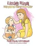Little Rina Babysits Baby Brother, Rina Fuda Loccisano, 1483690865