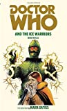 Doctor Who and the Ice Warriors, Brian Hayles, 1849904774
