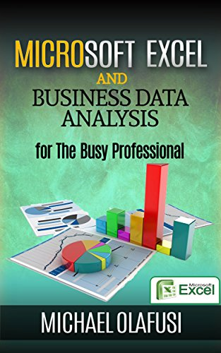 Download Microsoft Excel and Business Data Analysis for The Busy Professional Pdf