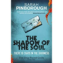 Shadow of the Soul (DOG-FACED GODS TRILOGY)