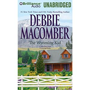 The Wyoming Kid: A Selection from Wyoming Brides Audiobook
