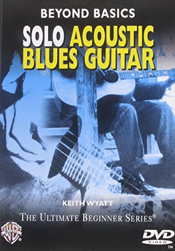 Ultimate Beginner Acoustic Guitar - Beyond Basics: Solo Acoustic Blues Guitar