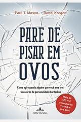 Pare de Pisar Em Ovos (Em Portugues do Brasil) Paperback