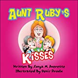 Aunt Ruby's Kisses, Sonya M. Averette, 1607490455