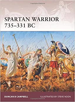 Book Spartan Warrior 735-331 BC by Duncan B Campbell (20-Jul-2012)