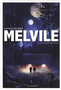 """Afficher """"Melvile n° 2 L'Histoire de Saul Miller"""""""