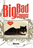 Big Bad Copper, Anne Lacey, 1456801252