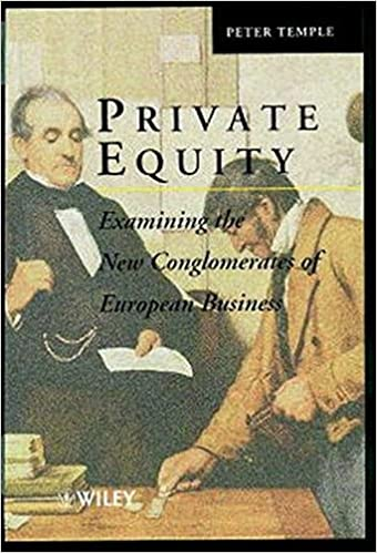 Private Equity: Examining the New Conglomerates of European Business (Introduction to Applicable Mathematics)