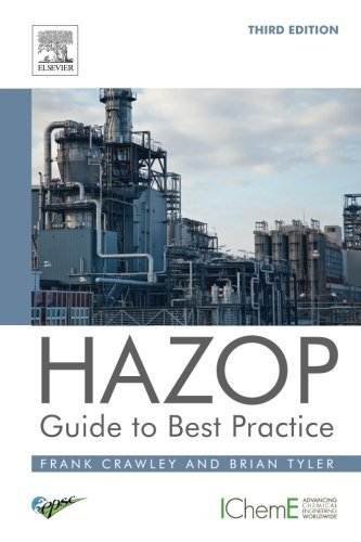 HAZOP: Guide to Best Practice, Third Edition 3rd edition by Crawley, Frank, Tyler, Brian (2015) Paperback