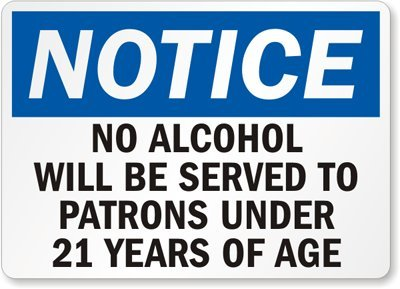 no-alcohol-will-be-served-to-patrons-under-21-years-of-age-sign-14-x-10