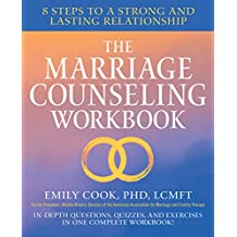 The Marriage Counseling Workbook: 8 Steps to a Strong and Lasting Relationship (English Edition)