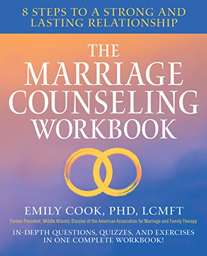 Amazon com: The Marriage Counseling Workbook: 8 Steps to a