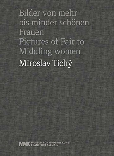 Download Miroslav Tichy: Pictures of Fair to Middling Women ebook
