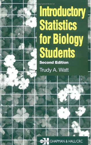 Introductory Statistics for Biology Students, Second Edition