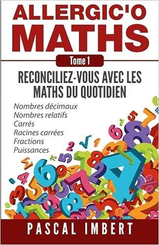 allergico maths tome 2 reconciliez vous avec les maths du quotidien