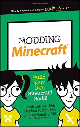 Modding Minecraft: Build Your Own Minecraft Mods! (Dummies Junior)