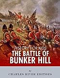 History for Kids: The Battle of Bunker Hill