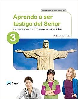 Book's Cover of CUADERNO Aprendo a ser testigo del Señor 3 (Español) Tapa blanda – 1 junio 2016