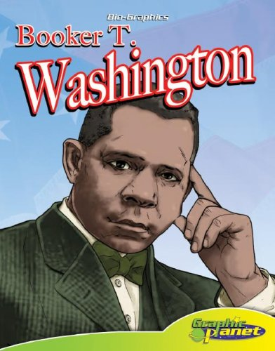 Booker T. Washington (Bio-Graphics Set 2 (Graphic Planet))