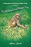 The Monkeys and the Mango Tree, Harish Johari, 0892815647