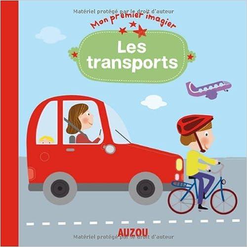 Livres gratuits en ligne Les transports (Mon premier imagier) epub, pdf