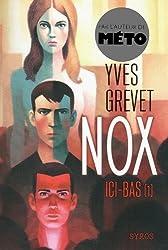Nox : Ici-bas (1)