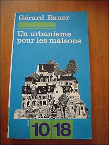 Un Urbanisme pour les maisons pdf, epub ebook