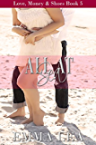 All At Sea: Love, Money & Shoes Book 5