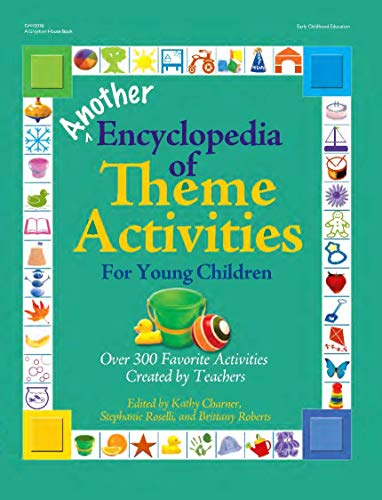 Best Another Encyclopedia of Theme Activities for Young Children: Over 300 Favorite Activities Created by<br />EPUB